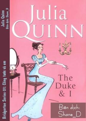 Công tước và em (Bridgerton 01)- Julia Quinn