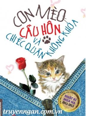 Con mèo cầu hôn và chiếc quần không khóa