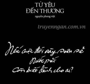Từ yêu đến thương - Nguyễn Phong Việt