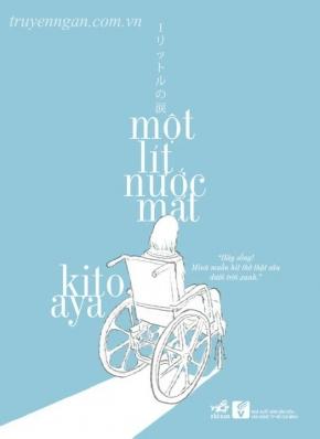 Một lít nước mắt – Kito Aya