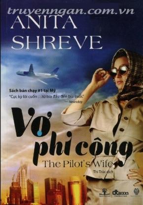 Vợ phi công – Anita Shreve – 2013