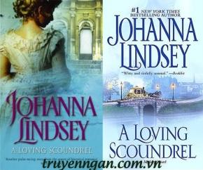 Tên Phóng Đãng Đáng Yêu (A Loving Scoundrel) - Johanna Lindsey