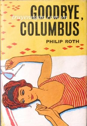 Chia tay thôi, Columbus - Philip Roth