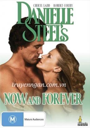 Bây giờ và mãi mãi - Danielle Steel