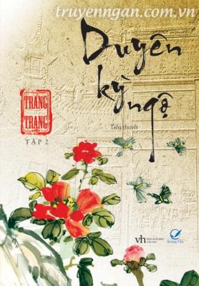 Duyên kì ngộ - Full -Trang Trang