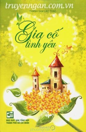 Gia cố tình yêu - Thanh Sam Lạc Thác