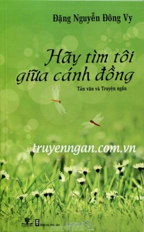 Hãy Tìm Tôi Giữa Cánh Đồng - Đặng Nguyễn Đông Vy