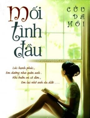 Mối tình đầu (The first love) - Cửu Dạ Hồi