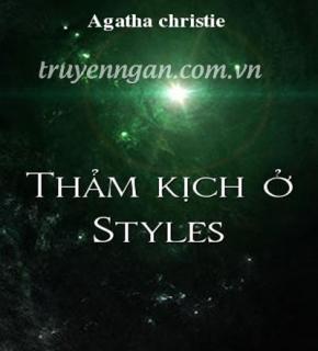 Thảm kịch ở Styles - Agatha Christie