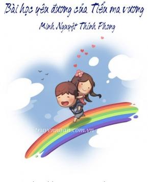 Bài học yêu đương của tiểu ma vương - Minh Nguyệt Thinh Phong