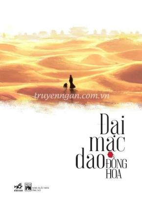 Đại mạc dao - Đồng Hoa