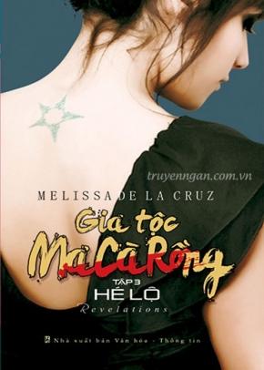 Gia tộc Ma Cà Rồng - Tập 3 - Hé lộ - Melissa Delacruz
