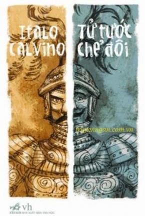 Tử tước chẻ đôi - Italo Calvino