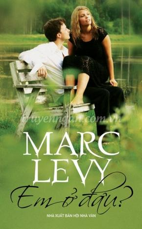 Em ở đâu - Marc Levy